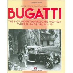 BUGATTI THE 8 CYL TOURING CARS 1928-34 - TYPES 28 TO 49