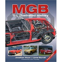 MGB THE ILLUSTRATED HISTORY - 4eme EDITION