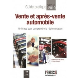 GUIDE PRATIQUE 2018-2019: VENTE ET APRES-VENTE AUTOMOBILE