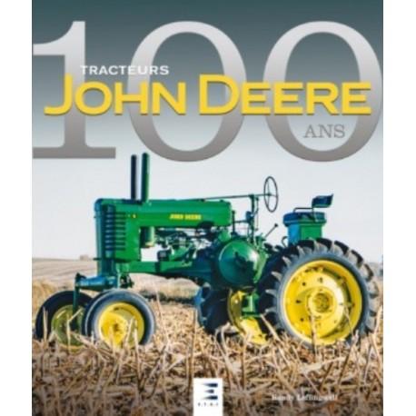 TRACTEURS JOHN DEERE, 100 ANS