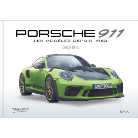 PORSCHE 911 LES MODELES DE 1963 A 2014