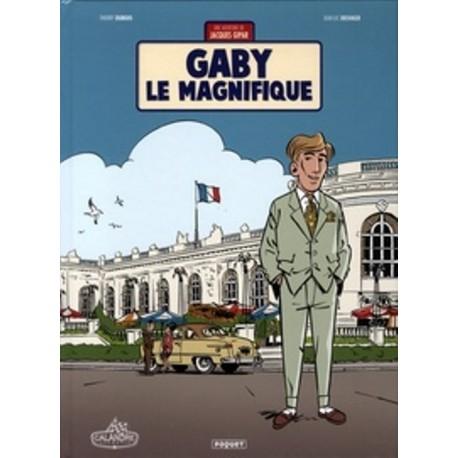 GABY LE MAGNIFIQUE - UNE AVENTURE DE JACQUES GIPAR - TOME 7