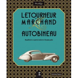 LETOURNEUR & MARCHAND - AUTOBINEAU- MAITRES CARROSSIERS FRANCAIS