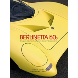 BERLINETTA '60S COUPES RARES ITALIENS DES ANNEES 60
