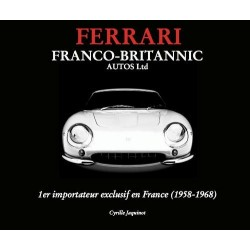 FERRARI FRANCO-BRITANNIC AUTOS LTD 1958-1968