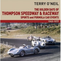 THE GOLDEN DAYS OF THOMPSON SPEEDWAY AND RACEWAY 1945-1977