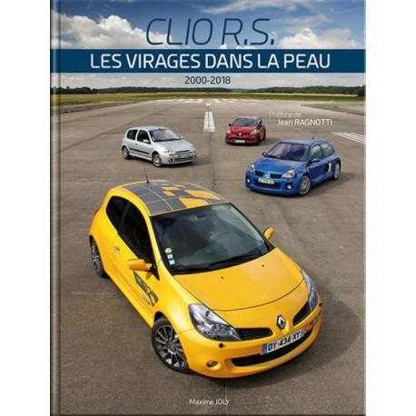 CLIO RS : LES VIRAGES DANS LA PEAU