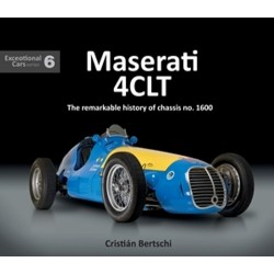 MASERATI 4CLT : THE REMARKABLE HISTORY OF CHASSIS N° 1600