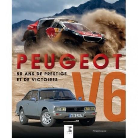 PEUGEOT V6 50 ANS DE PRESTIGE ET DE VICTOIRES
