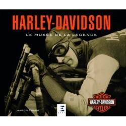 HARLEY DAVIDSON LE MUSEE DE LA LEGENDE
