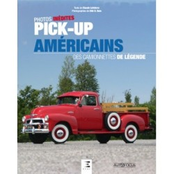 PICK UP AMERICAINS, DES CAMIONNETTES DE LEGENDE