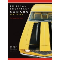 ORIGINAL CAMARO 1967-1969 THE RESTORER'S GUIDE TO ALL MODELS