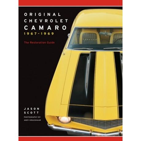 ORIGINAL CAMARO 1967-1969 THE RESTORER'S GUIDE TO ALL MODELS