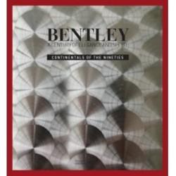 BENTLEY A CENTURY OF ELEGANCE