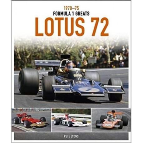 LOTUS 72 : 1970-75 FORMULA 1 GREATS