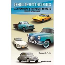 UN SIGLO DE AUTOS ARGENTINOS VOL.2