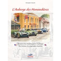L'AUBERGE DES HUNNAUDIERES - HISTOIRE D'UN ETABLISSEMENT MYTHIQUE