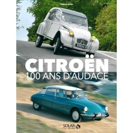CITROEN-100 ANS D'AUDACE