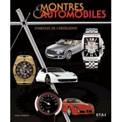 MONTRES & AUTOMOBILES SYMBOLES DE L'EXCELLENCE - Livre de Hubert Hainault
