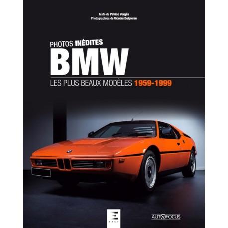BMW LES PLUS BEAUX MODELES 1959-1999
