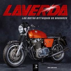 LAVERDA LES MOTOS MYTHIQUES DE BREGANZE
