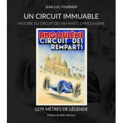 UN CIRCUIT IMMUABLE - HISTOIRE DU CIRCUIT DES REMPARTS D'ANGOULEME