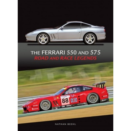 FERRARI 550 AND 575 ROAD AND RACE LEGENDS