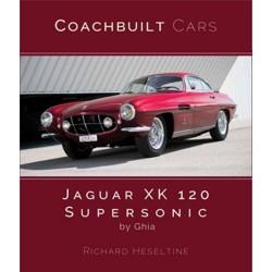 JAGUAR XK120 SUPERSONIC : COACHBUILT CARS SERIES