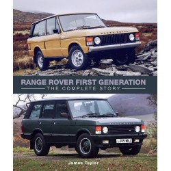 RANGE ROVER FIRST GENERATION THE COMPLETE STORY