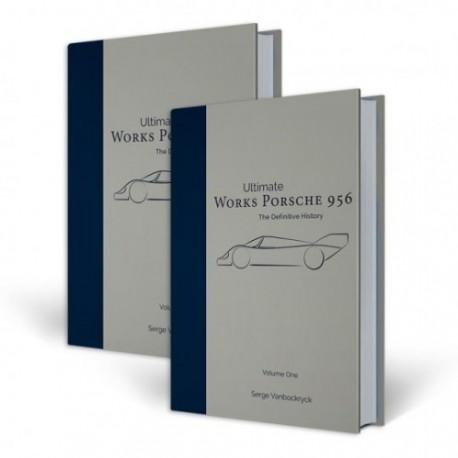 WORKS PORSCHE 956 - THE DEFINITIVE HISTORY