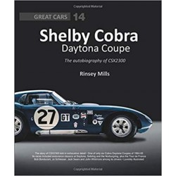 SHELBY COBRA DAYTONA COUPE : THE AUTOBIOGRAPHY OF CSX2300