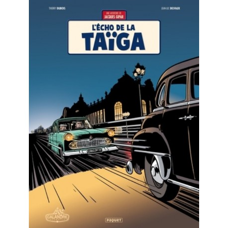 L'ECHO DE LA TAIGA - JACQUES GIPAR T8