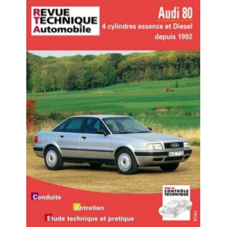 RTA556 AUDI 80 4 CYL. ESSENCE ET DIESEL + TD DEPUIS 1992