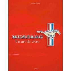 MUSTANG UN ART DE VIVRE