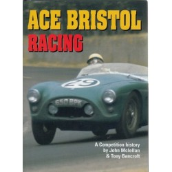 ACE BRISTOL RACING : A COMPETITION HISTORY