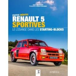 RENAULT 5 SPORTIVES, LE LOSANGE DANS LES STARTING-BLOCKS