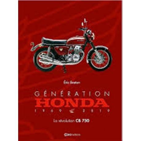 GENERATION HONDA 1969-2019 LA REVOLUTION CB750