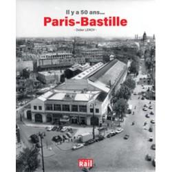 IL Y A 50 ANS...PARIS-BASTILLE