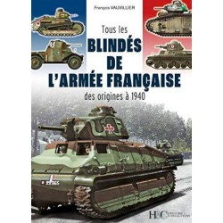 TOUS LES BLINDES DE L'ARMEE FRANCAISE