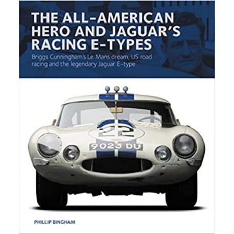 THE ALL-AMERICAN HEROES AND JAGUAR'S RACING E-TYPES