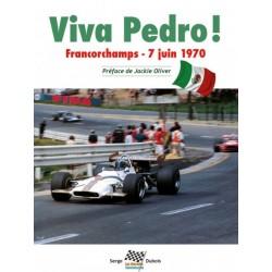 VIVA PEDRO ! FRANCORCHAMPS - 7 JUIN 1970