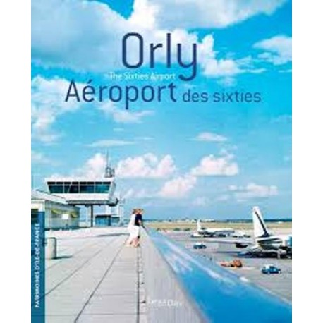 ORLY AEROPORT DES SIXTIES