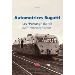AUTOMOTRICES BUGATTI, LES PURSANG DU RAIL