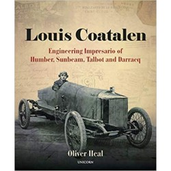 LOUIS COATALEN : ENGINEERING IMPRESARIO OF HUMBER, SUNBEAM, TALBOT...