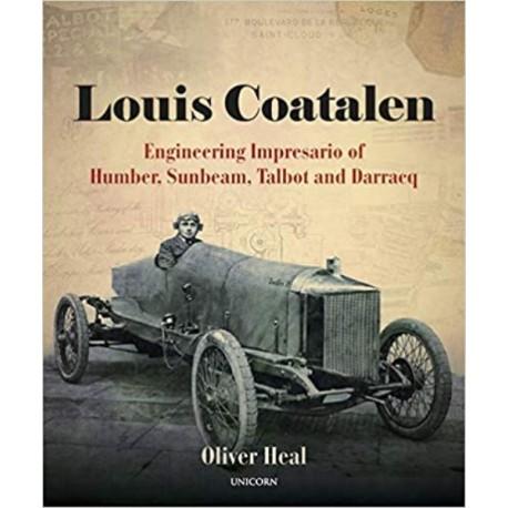LOUIS COATALEN : ENGINEERING IMPRESARIO OF HUMBER, SUNBEAM, TALBOT...