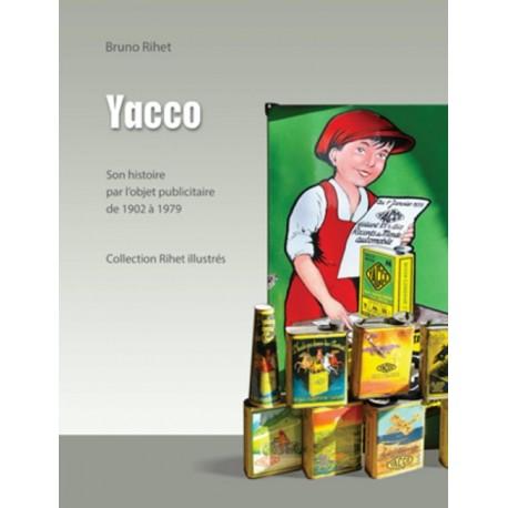 YACCO SON HISTOIRE PAR L'OBJET PUBLICITAIRE DE 1920 A 1979