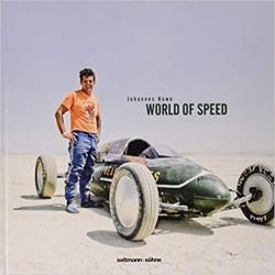 WORLD OF SPEED : DARING MEN IN HOME-MADE RACING MACHINES