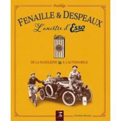 FENAILLE & DESPEAUX, L'ANCETRE D'ESSO