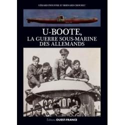 U-BOOTE LA GUERRE SOUS MARINE