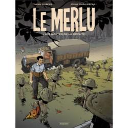 LE MERLU T1 - LES ROUTES DE LA DEFAITE